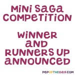 WINNER AND RUNNERS UP ANNOUNCED - MINI SAGA COMPETITION