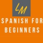 Spanish for Beginners - Introducing a brand-new learning method to help people learn Spanish Online via Zoom